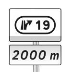 Panneau de direction de pré-signalisation complémentaire de sortie