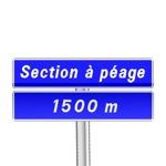 Panneau d'indication de pré-signalisation du début d'une section routière ou autoroutière à péage