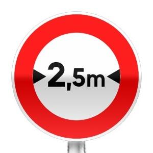 Panneau d'interdiction d'accès aux véhicules dont la largeur est supérieure au nombre indiqué