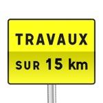 Panneau signalisation temporaire, indication de chantier important ou de situations diverses