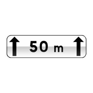 Panonceau indiquant la longueur de la section dangereuse ou soumise à réglementation ou visée par l'indication.